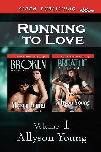 Running to Love, Volume 1 [Broken