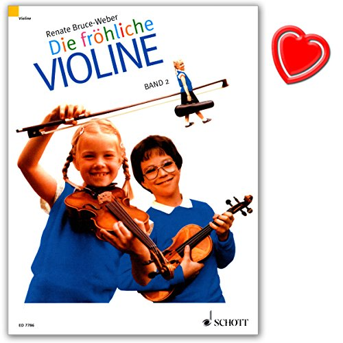 Die fröhliche Violine Band 2 - Geigenschule von Renate Bruce-Weber - Lehrbuch zielt auf einen spielerischen frühen Beginn mit dem Instrument - mit bunter herzförmiger Notenklammer