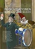 Improvisationen in mehr als zwei Bildern (Juni / Magazin für Literatur und Kultur) bei Amazon kaufen