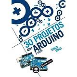 30 Projetos com Arduino (Tekne) (Portuguese Edition)