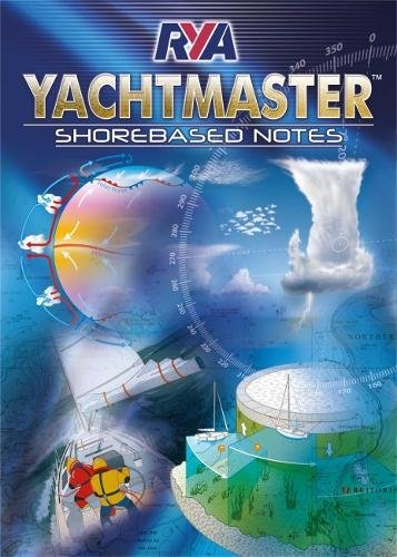 RYA Yachtmaster Shorebased Notes por Not Available (NA)
