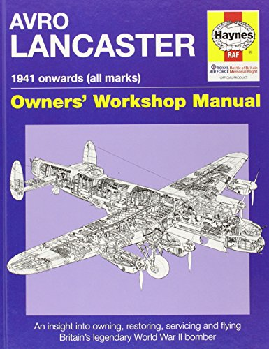 lancaster-manual-an-insight-into-owning-restoring-servicing-and-flying-britains-legendary-world-war-