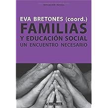 Familias y educación social: Un encuentro necesario (Manuales)