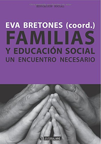 Descargar Libro Familias y educación social: Un encuentro necesario (Manuales) de Maria Isabel Monteys Homar