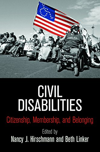 Civil Disabilities: Citizenship, Membership, and Belonging (Democracy, Citizenship, and Constitutionalism) (English Edition)