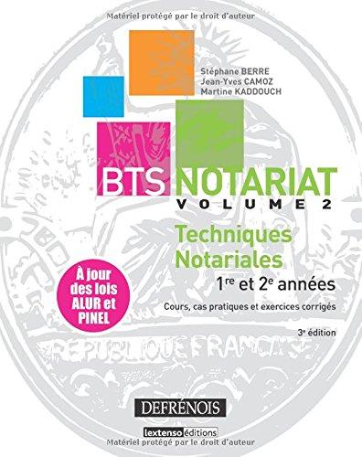BTS Notariat : Volume 2, Techniques notariales par Stéphane Berre