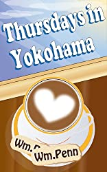 Thursdays in Yokohama (The Casebook of Irving and Innocence 1) (English Edition)