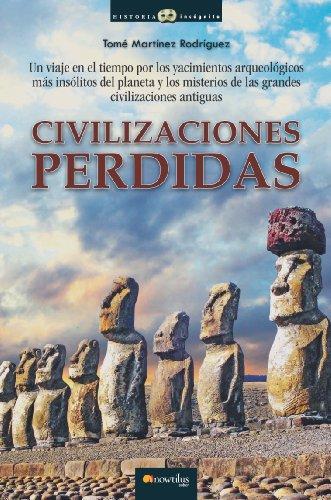 Civilizaciones perdidas por Tomás Martínez Rodríguez