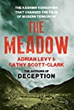 The Meadow : The Kashmir Kidnapping That Changed The Face Of Modern Terrorism
