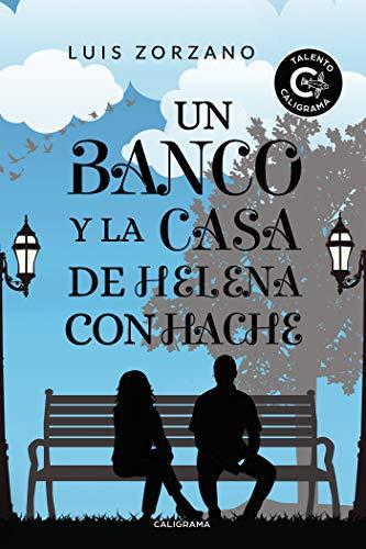 Un banco y la casa de Helena con hache eBook: Zorzano, Luis ...