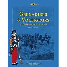 Grenadiers et Voltigeurs de la Garde de Napoleon III