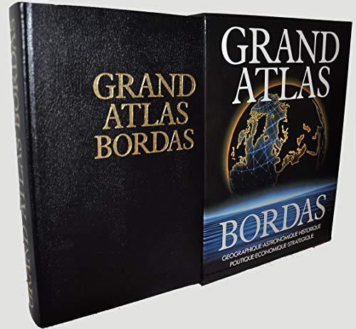 GRAND ATLAS BORDAS (Ancienne Edition) par Serryn