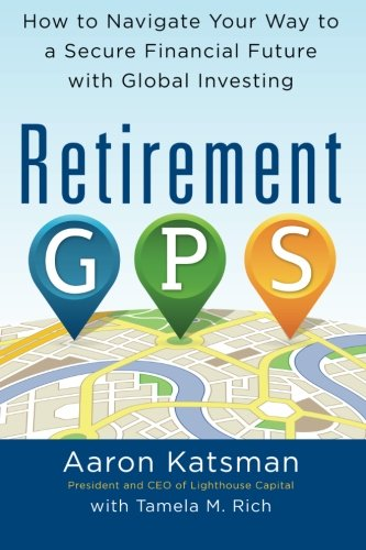 retirement-gps-how-to-navigate-your-way-to-a-secure-financial-future-with-global-investing