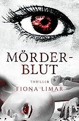 Mörderblut (Iris-Forster-Krimis 3)