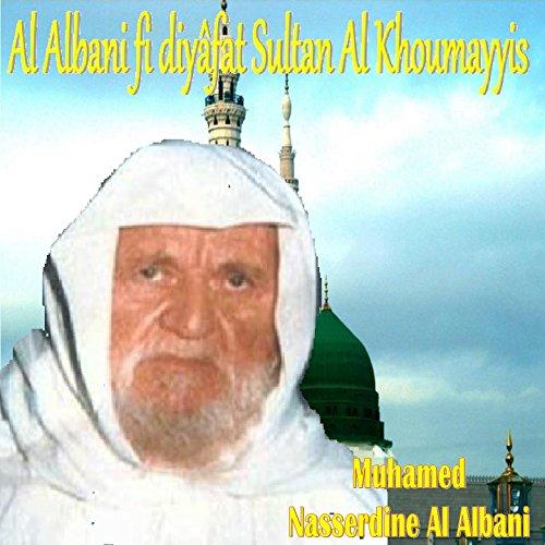 Al Albani fi diyâfat Sultan Al Khoumayyis, Pt.4