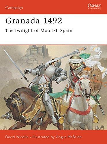 Granada 1492: The twilight of Moorish Spain: The End of Andalucian Islam (Campaign)