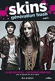 Skins génération trash, Tome 1 : Histoires inédites
