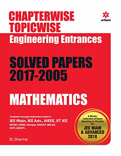Chapterwise Topicwise Solved Papers Mathematics for Engineering Entrances