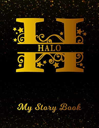 Halo My Story Book: Personalized Letter H First Name Blank Draw & Write Storybook Paper | Black Gold Cover | Write & Illustrate Storytelling Midline ... 1st 2nd 3rd Grade Students (K-1, K-2, K-3)