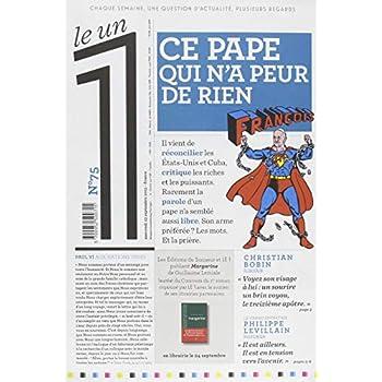 Le 1 - n°75 - Ce pape qui n'a peur de rien
