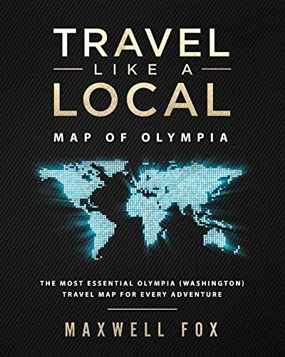 Travel Like a Local - Map of Olympia (Washington): The Most Essential Olympia (Washington) Travel Map for Every Adventure -