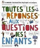 """Afficher """"Toutes les réponses aux questions des enfants"""""""