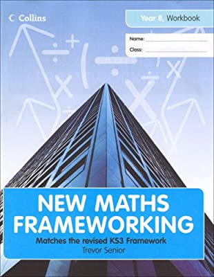 New Maths Frameworking – Year 8 Workbook (Levels 3–4) by Collins Educational