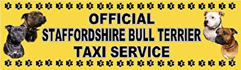 OFFICIAL STAFFORDSHIRE BULL TERRIER TAXI SERVICE Dog Car