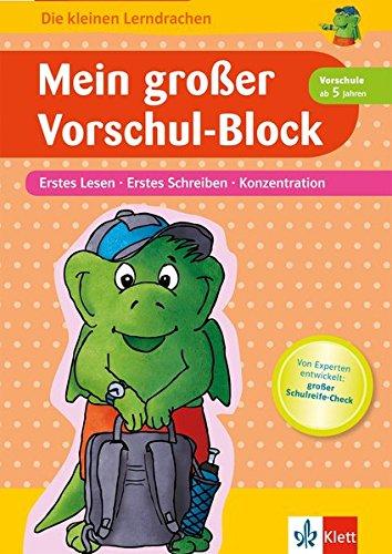 Klett Mein großer Vorschul-Block, Erstes Lesen und Schreiben, Konzentration: ab 5 Jahren (Die kleinen Lerndrachen)
