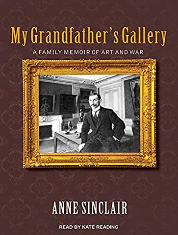 My Grandfather's Gallery: A Family Memoir of Art and