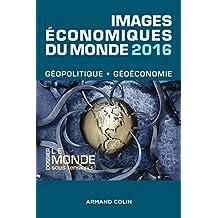 Images économiques du monde 2016 - Le monde sous tension(s)