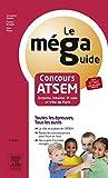 Méga Guide - Concours ATSEM: Concours Externe, Interne et 3e voie : fonction publique territoriale et ville de Paris (French Edition)