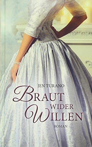 Turano, Jen: Braut wider Willen: Roman