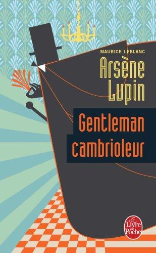 "<a href=""/node/25105"">Arsène Lupin gentleman cambrioleur</a>"
