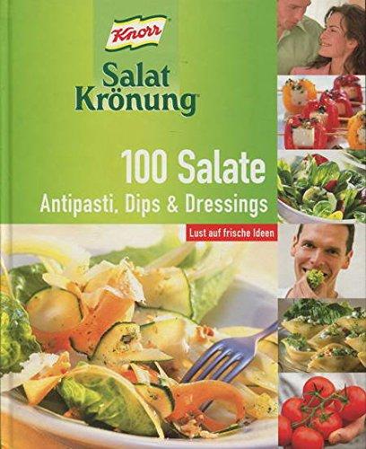 knorr-salat-kronung-100-salate-antipasti-dips-dressings-lust-auf-frische-ideen