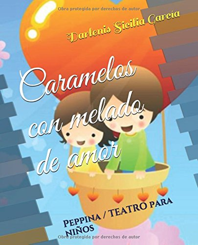 Caramelos con melado de amor: Peppina / TEATRO para niños por Darlenis de los A. Sicilia García