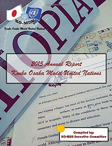 2015 Annual Report Konko Osaka Model United Nations