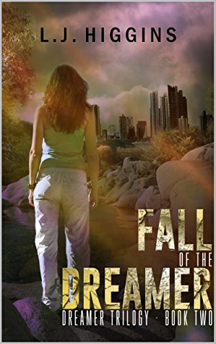 Fall of the Dreamer (Dreamer Trilogy Book 2) (English Edition)