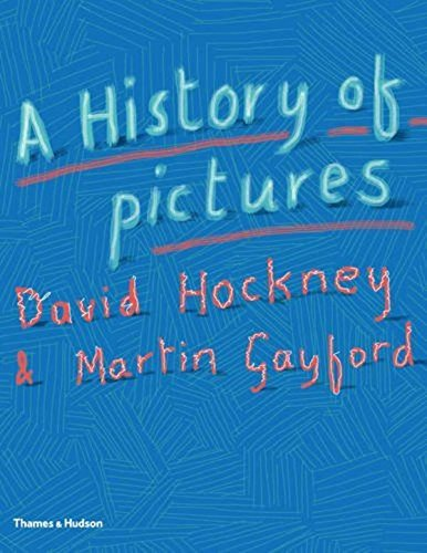 A history of pictures par David Hockney