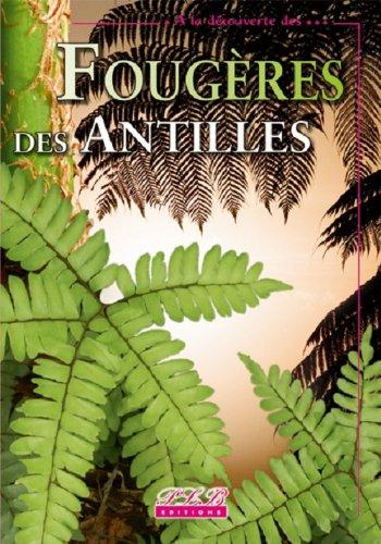 Fougres et plantes allies des Petites Antilles