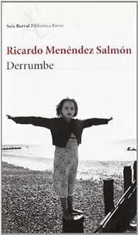 Derrumbe par  Ricardo Menéndez Salmón