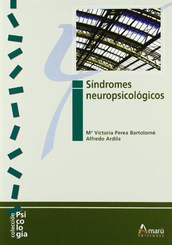 Síndromes Neuropsicológicos (Psicología) por Mª Victoria Perea Bartolomé