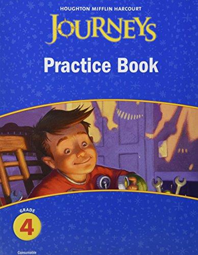 Journeys: Practice Book Consumable Grade 4 (Houghton Mifflin Harcourt Journeys)
