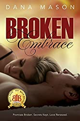 Broken Embrace (Embrace Series Book 3)