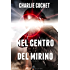 Nel centro del mirino (THIRDS Vol. 6)