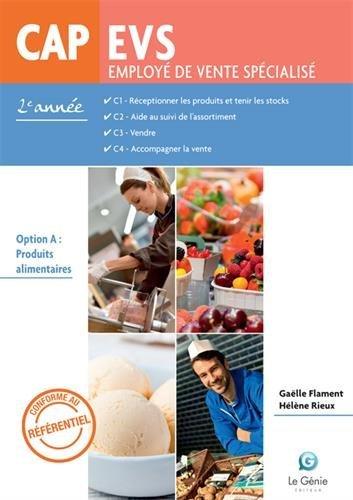 CAP EVS employé de vente spécialisé 2e année : Option A : produits alimentaires