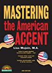 Mastering the American Accent, 2nd ed...