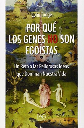 Por qué los Genes no son Egoístas por Colin Tudge