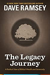 The Legacy Journey: A Radical View of Biblical Wealth and Generosity (English Edition)