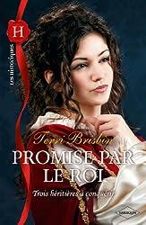 Promise par le roi (Les Historiques t. 547)